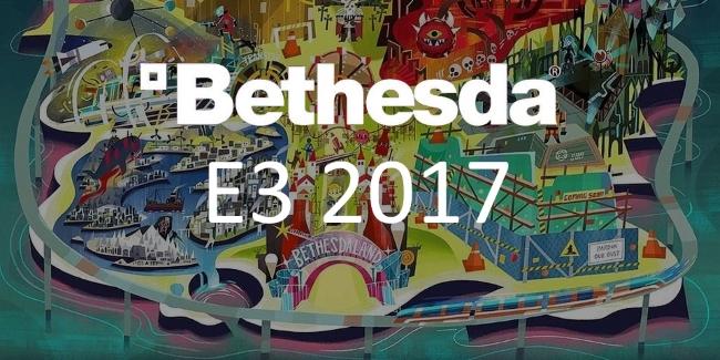 E3 2017 -Bethesda